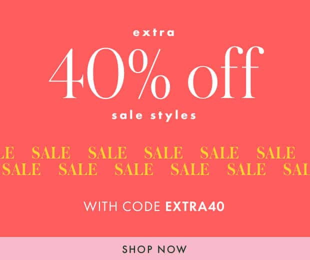extra 40% off sale styles with code extra40. shop now.
