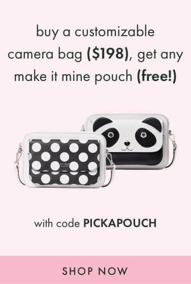 buy a customizable camera bag ($198), get any make it mine pouch (free!) with code PICKAPOUCH. shop now.