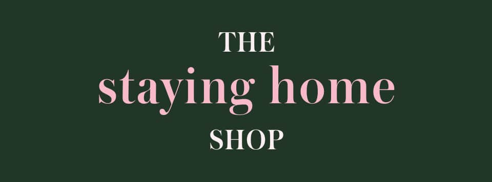 the staying home shop